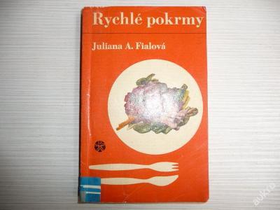 RYCHLÉ POKRMY - J.A.Fialová 1965