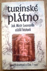 TURÍNSKÉ PLÁTNO Picknettová, Prince Ježíš kniha