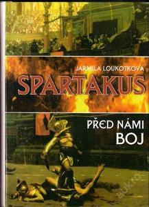 Loukotková Jarmila - Spartakus - Před námi boj
