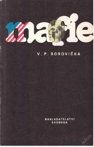 2) V.P.Borovička - Mafie 5)