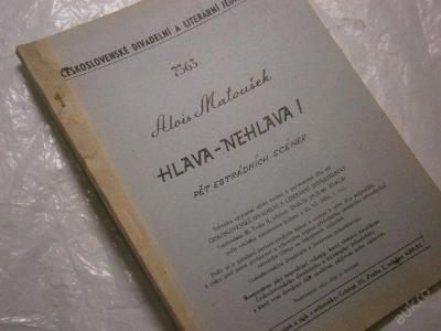 Alois Matoušek: Hlava - nehlava! /hra -Dilia 1959/