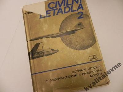 Civilní letadla 2- dopravní letadla s turbovrtulovými a proud. motory