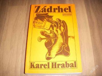 Kniha - Zádrhel - Karel Hrabal