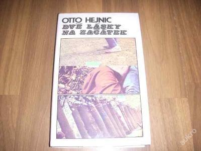 Kniha - Dvě lásky na začátek - Otto Hejnic