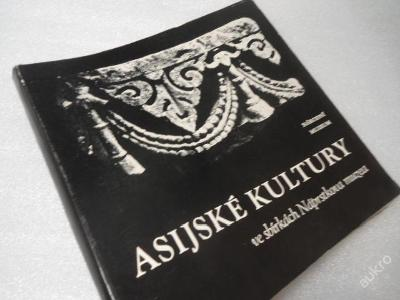 Asijské kultury (Sbírky Náprstkovo museum) Asie