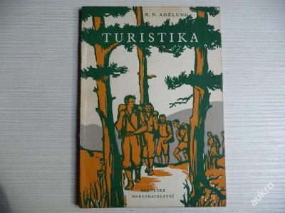 TURISTIKA - N.N. Adělug - 1952