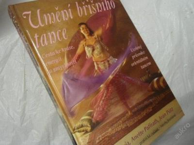 Umění břišního tance-průvodce orient.umění tanec