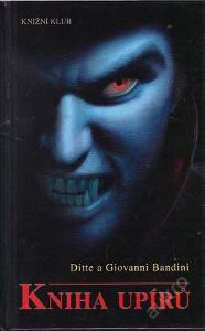 Ditte a Giovanni Bandini - Kniha upírů