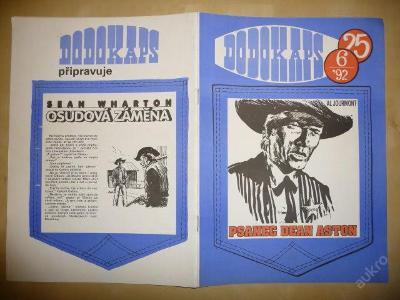 Časopis - DODOKAPS - č.25.(6/1992) - Psanec Dean A