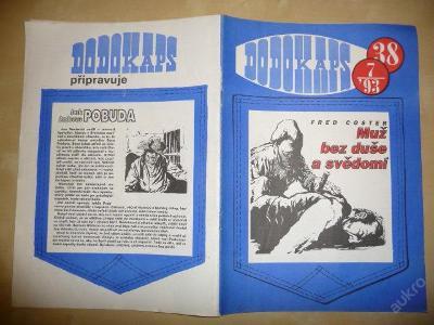 Časopis - DODOKAPS - č.38.(7/1993) - Muž bez duše