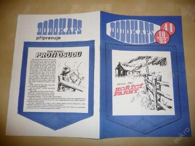 Časopis - DODOKAPS - č.41.(10/1993) - Hořící farmy