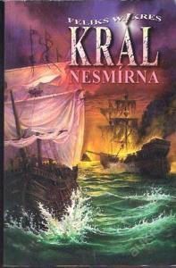 Kres W. Feliks - Král nesmírna