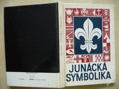 JUNÁCKÁ SYMBOLIKA - Jan Čáka - 1990
