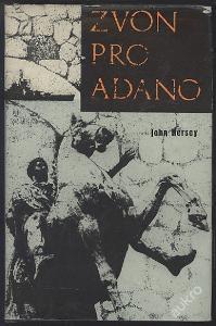 Kniha - Zvon pro Adano - John Hersey