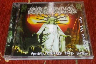 CD Our Survival Depends On Us - Painful Stories