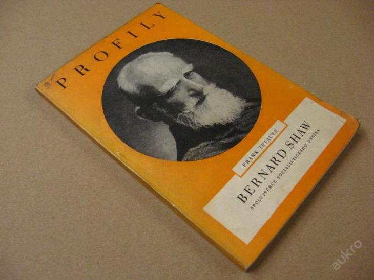 BERNARD SHAW - PROFILY Tetauer Frank 1948 - Knihy