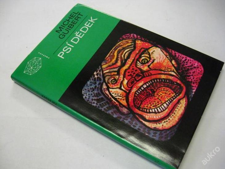 PSÍ DĚDEK  GUILBERT MECHEL  1989 - Knihy