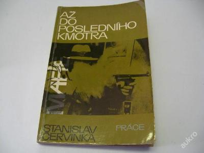 AŽ DO POSLEDNÍHO KMOTRA / MAFIE  ČERVINKA S. 1984