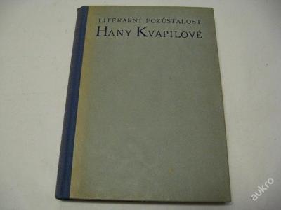 LITERÁRNÍ POZŮSTALOST HANY KVAPILOVÉ  1946 Š a Š