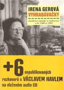 Gerová: Vyhrabávačky: deníkové zápisky 1988-89 mj. Václav Havel