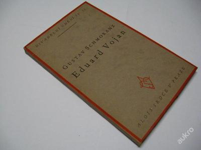 EDUARD VOJAN  SCHMORANZ G.  1930  PĚKNÁ KNIHA