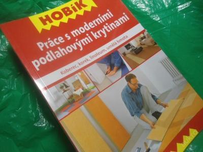Hobík - Práce s moderními podlahovými krytinami