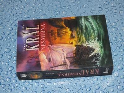 Feliks W Kres - Král Nesmírna (Nejlepší polská námořní fantasy)