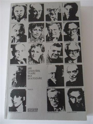 JIŘÍ JANOUŠEK - Tváře bez svatozáře