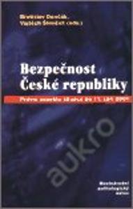 Dančák, Šimíček: Bezpečnost České republiky