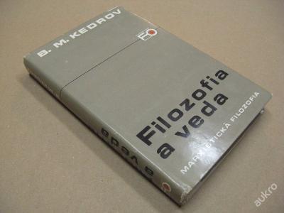 FILOZOFIA A VEDA marxistická filozofia Kedrov 1980