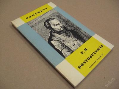 F. M. DOSTOJEVSKIJ  edice Portréty 1964
