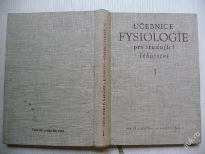 UČEBNICE FYSIOLOGIE I.pro studující lékařství 1960