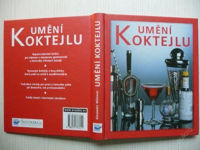 UMĚNÍ KOKTEJLU - Alexander Mikšovic - 2000