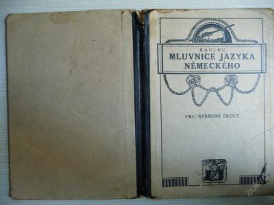 MLUVNICE JAZYKA NĚMECKÉHO pro střední školy - 1925