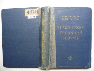 RUSKO - ČESKÝ TECHNICKÝ SLOVNÍK - SNTL 1953