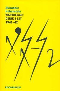 Warthegau - Deník z let 1941-42 (okupované Polsko)