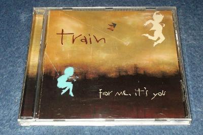 CD Train - For Me, It's You