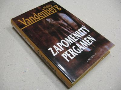 Vandenberg Philip ZAPOMENUTÝ PERGAMEN 2006