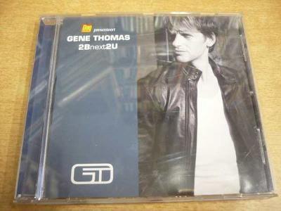 CD GENE THOMAS / 2Bnext2U