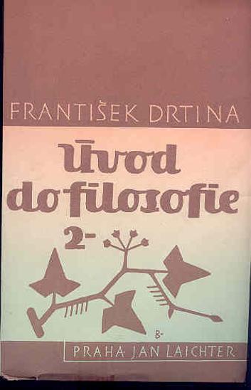 F.Drtina - Úvod do filosofie 2 - Knihy
