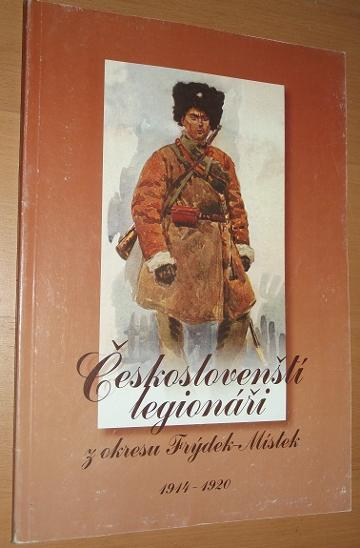 Českoslovenští legionáři z okresu Frýdek-Místek - Knihy