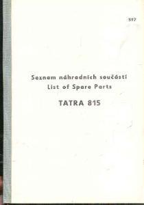 SEZNAM NÁHRADNÍCH SOUČÁSTÍ TATRA 815  /1984/