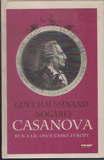 Guy Chaussinand-Nogaret - Casanova - Knihy