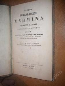 Swoboda - Schiller - Carmina - čsko lat. - 1845