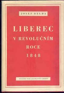 J.Belda - Liberec v revolučním roce 1848 /podpis /