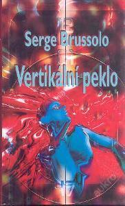 Brussolo Serge - Vertikální peklo