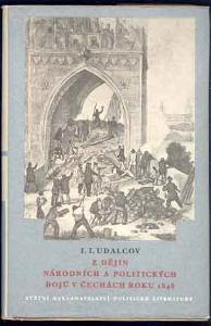 Z dějin národních a pol. bojů v Čechách 1848