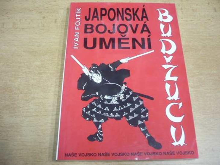 FOJTÍK - Japonská bojová umění / BUDŽUCU - Bojové sporty