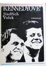 JINDŘICH VOLEK - Kennedyové