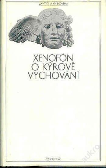 Antická knihovna - Xenofon - O Kyrově vychování - Knihy